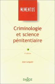 Criminologie et science pénitentiaire by Jean Larguier
