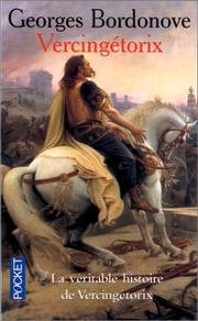 Vercingétorix by Georges Bordonove