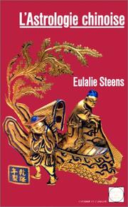 L'astrologie chinoise by Eulalie Steens