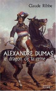 Alexandre Dumas by Claude Ribbe