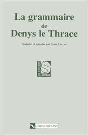La grammaire de Denys le Thrace (Sciences du langage) by Dionysius