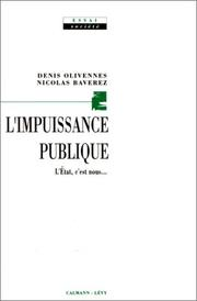 L' impuissance publique by Denis Olivennes