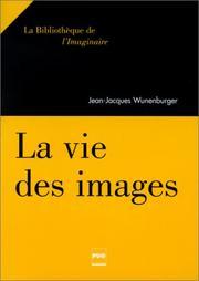 La Vie des images PDF