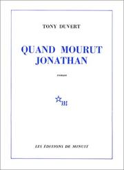 Cover of: Quand mourut Jonathan by Tony Duvert