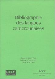 Bibliographie des langues camerounaises by Daniel Barreteau