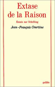 Extase de la raison by Jean-Franois Courtine