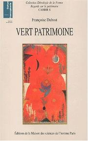Vert patrimoine by Francoise Dubost