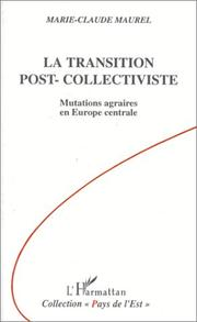 La transition post-collectiviste by Marie Claude Maurel