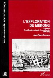 L&#39; exploration du Mekong by Jean-Pierre Gomane