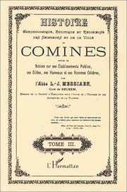 Histoire chronologique, politique et religieuse des seigneurs et de la ville de Comines ; suivie de notices sur ses  PDF