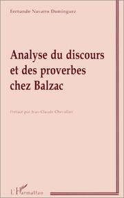 Analyse du discours et des proverbes chez Balzac by Fernando Navarro Dominguez
