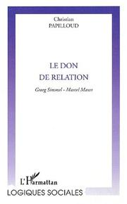 Le don de relation by Christian Papilloud
