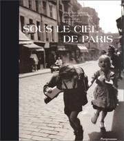 Sous le ciel de Paris by Louis Stettner
