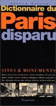 Dictionnaire du Paris disparu by Alfred Fierro