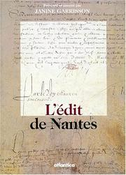 L' explication de l'Edit de Nantes, de M. Bernard by France