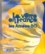 Le verre en France by Janine Bloch-Dermant