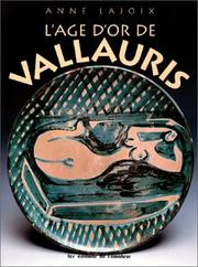 L' age d'or de Vallauris by Anne Lajoix