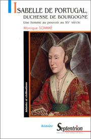 Isabelle de Portugal, duchesse de Bourgogne by Monique Sommé