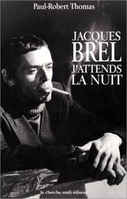 Jacques Brel by Paul-Robert Thomas