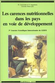 Les carences nutritionnelles dans les pays en voie de developpement by Journees scientifiques internationales du GERM (3rd 1987 Nianing, Senegal)