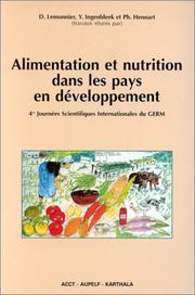 Alimentation et nutrition dans les pays en developpment by Journees scientifiques internationales du GERM (4th 1989 Spa, Belgium)