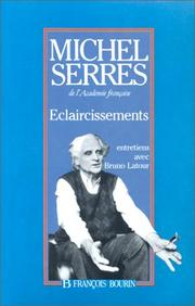 Eclaircissements by Michel Serres