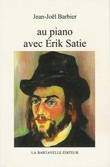 Au piano avec Erik Satie PDF