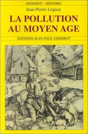 La pollution au Moyen Age by Jean Pierre Leguay