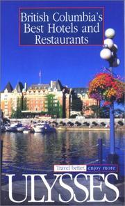 British Columbia's Best Hotels and Restaurants (Ulysses Travel Guide British Columbia's Best Hotels & Restaurants) PDF