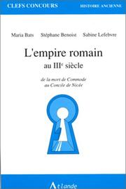 L' Empire romain au IIIe siècle by Maria Bats