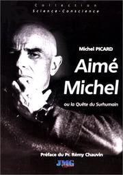 Aimé Michel, ou, La quête du surhumain