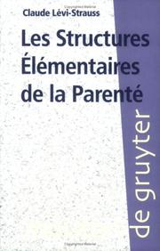 Cover of: Les structures elementaires de la parente by Claude Levi-Strauss
