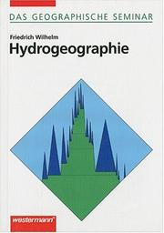 Hydrologie. Glaziologie by Wilhelm, Friedrich