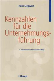 Kennzahlen fr die Unternehmungsfhrung by Hans Siegwart