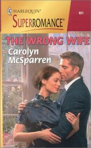 Cover of: The Wrong Wife | Carolyn McSparren