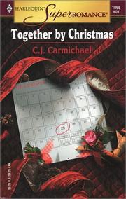 Cover of: Together by Christmas | C.J. Carmichael