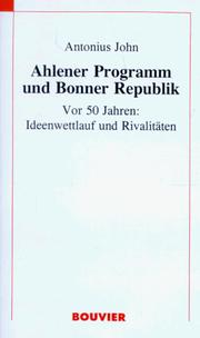 Ahlener Programm und Bonner Republik by Antonius John