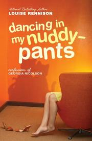 Dancing in My Nuddy-Pants by Louise Rennison