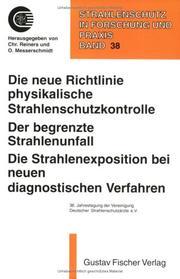 Die neue Richtlinie physikalische Strahlenschutzkontrolle ;