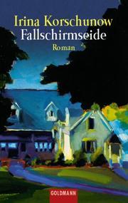Fallschirmseide. Roman PDF
