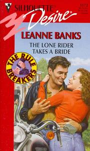 Lone Rider Takes A Bride (The Rulebreakers) PDF