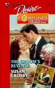 Cover of: Groom's Revenge  (Fortune's Children: The Brides) | Susan Crosby
