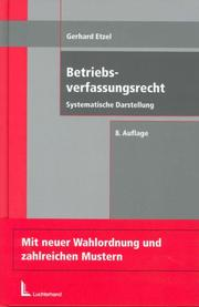 Betriebsverfassungsrecht by Gerhard Etzel