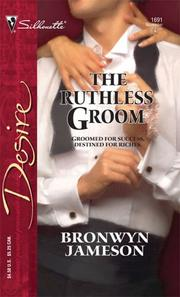 Cover of: The Ruthless Groom | Bronwyn Jameson