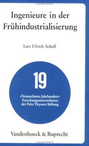 Ingenieure in der Fruhindustrialisierung by Lars Ulrich Scholl