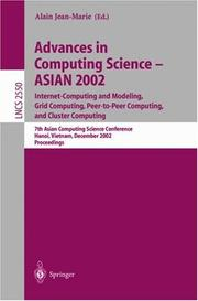 Advances in Computing Science - ASIAN 2002. Internet Computing and Modeling, Grid Computing, Peer-to-Peer Computing, and Cluster Computing PDF