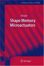 Shape memory microactuators by Kohl, M. Dr.
