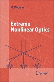 Extreme Nonlinear Optics by Martin Wegener