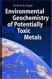 Environmental Geochemistry of Potentially Toxic Metals by Frederic R. Siegel