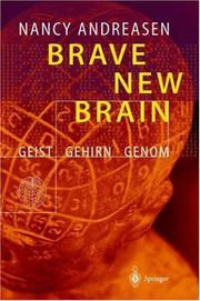 Brave New Brain by Nancy C. Andreasen